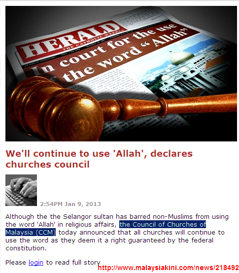 We'll continue to use Allah declares churches council - Malaysiakini 2013-01-09 20-47-41