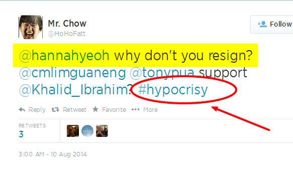 Twitter - HoHoFatt- @hannahyeoh why don't you resign- ... 2014-08-11 02-11-28
